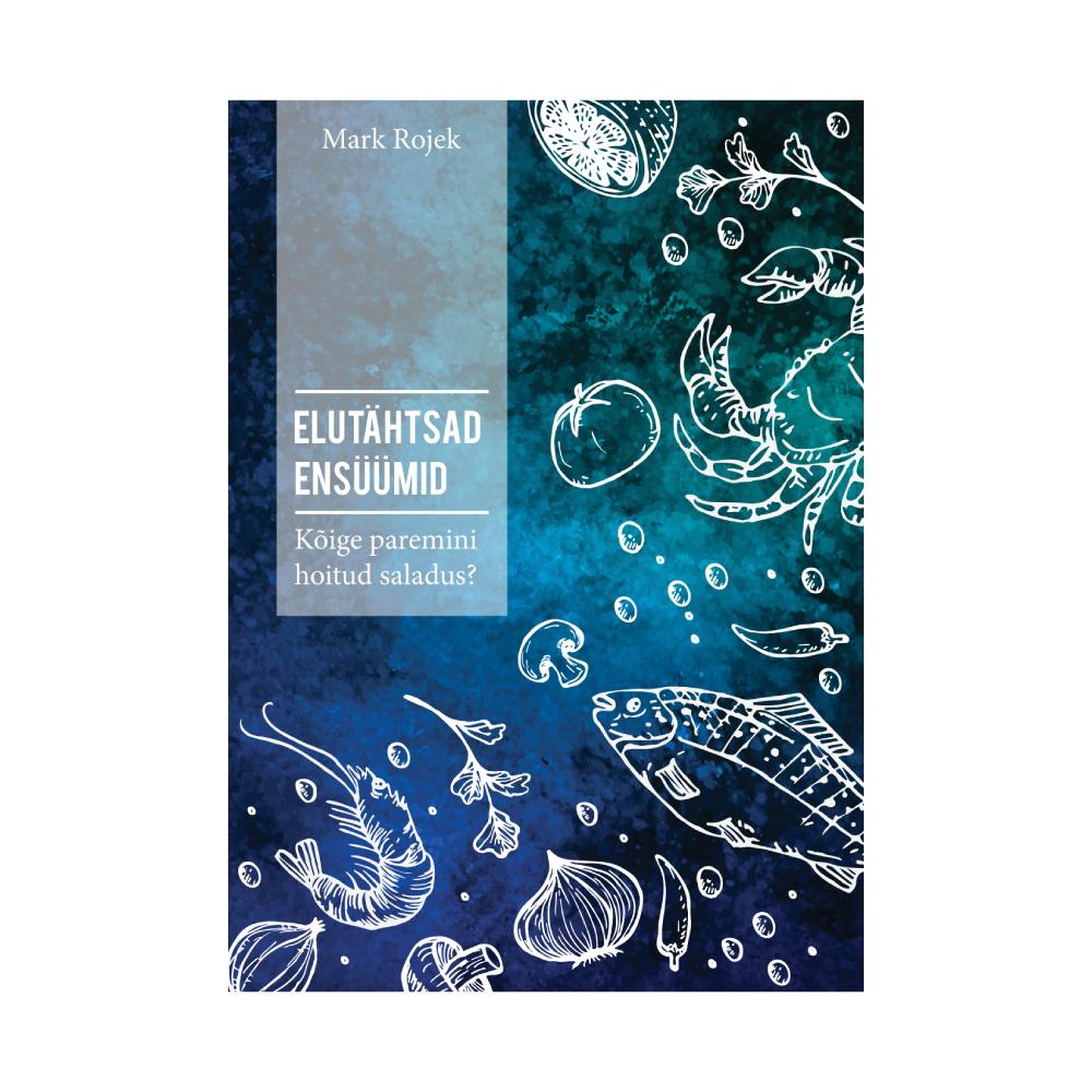 Raamat Elutähtsad ensüümid. Kõige paremini hoitud saladus (2215)